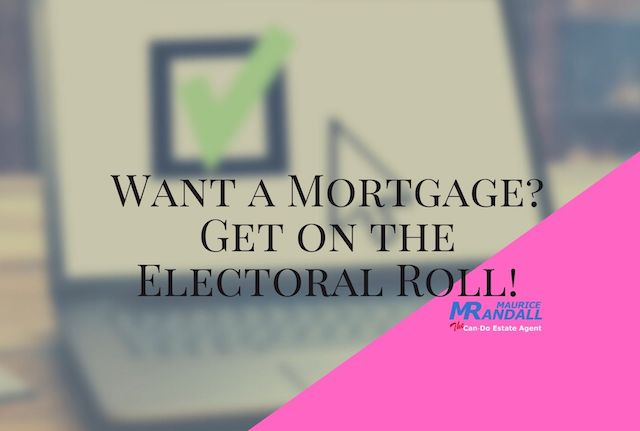 Want a Mortage? Get on the Electoral Roll