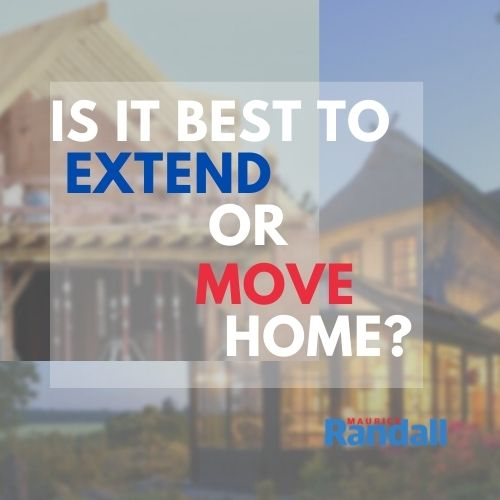 Is it Best to Extend or Move Home?